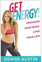 "Review and Giveaway of 3 Copies of Denise Austin's Book ""Get Energy! Empower Your Body, Love Your Life"""