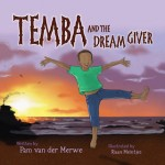 Review of the Children's Book Temba and the Dream Giver!