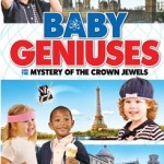 Baby Geniuses and the Mystery of the Crown Jewels DVD Review!  It is a Silly, Fun, and Dove.org Family Approved Movie!