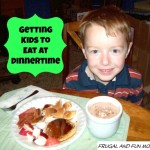 6 Helpful Tips To Getting Kids To Eat At Dinnertime!