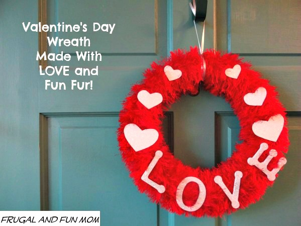 DIY Valentine's Day Wreath with Fun Fur and LOVE Craft