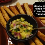 El Monterey Taquitos Paired With Mango Salsa and Guacamole! Easy Entertaining For The BIG GAME! {Giveaway}