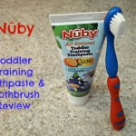 Nuby Toddler Training Toothpaste & Toothbrush Review and Giveaway! Great for Little Hands and Teeth!