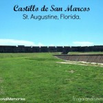 Trip To Castillo de San Marcos St. Augustine and #SensationalMemories Vacation Contest!