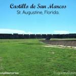 Trip To Castillo de San Marcos St. Augustine and #SensationalMemories Vacation Contest!