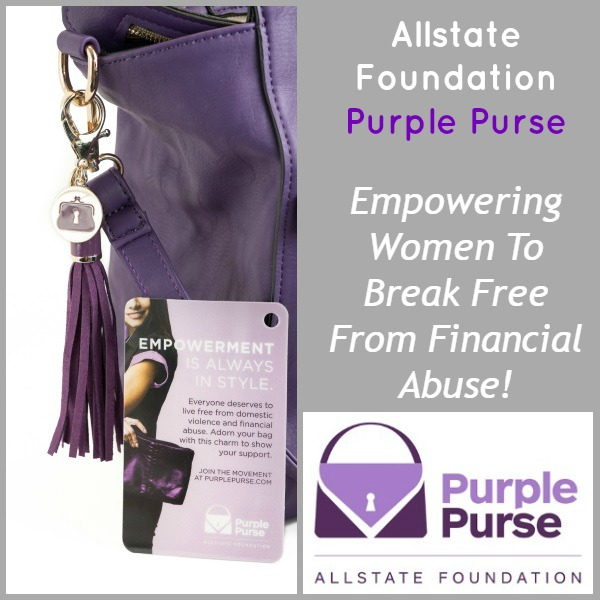 Allstate Foundation Purple Purse! Empowering Women To Break Free From Financial Abuse!