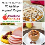 12 Holiday Inspired Recipes for Thanksgiving and Christmas! #FestiveFlavors