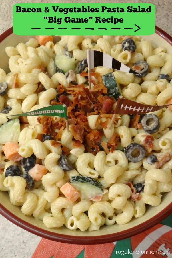"Bacon and Vegetables Pasta Salad ""Big Game"" Recipe!"