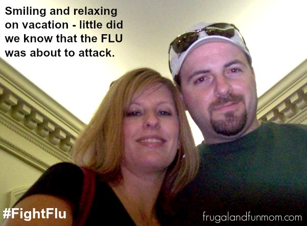 On Vacation and then we got the flu