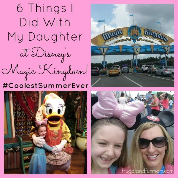 6 Things I Did with My Daughter at Disney's Magic Kingdom