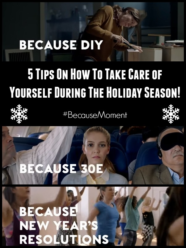 5 Tips On How To Take Care of Yourself During The Holiday Season