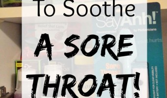 Moms' Tips To Soothe A Sore Throat! Plus Discount and GIVEAWAY for SayAhh! #SayAhhHAmoment