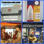 TOMORROWLAND Sneak Peek at Disneyland With Exclusive Movie Exhibit! #TomorrowlandEvent