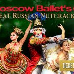 Moscow Ballet's Great Russian Nutcracker is Coming To Town! Save 15% Now With A Promo Code!