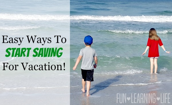 Easy Ways To Start Saving for Vacation!