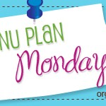 Menu Plan Monday – November 29th