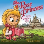 Review of The Rose Princess and the Special Gift by Mike de Vetter – Children's Book
