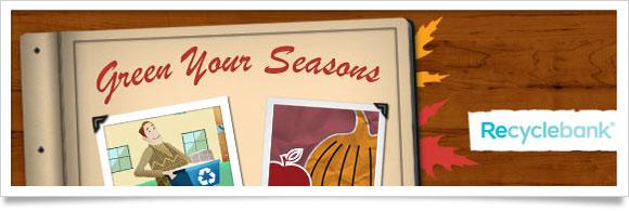Green Your Seasons - Recyclebank