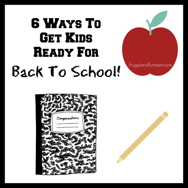 6 Ways To Get Kids Ready For Back To School New Year