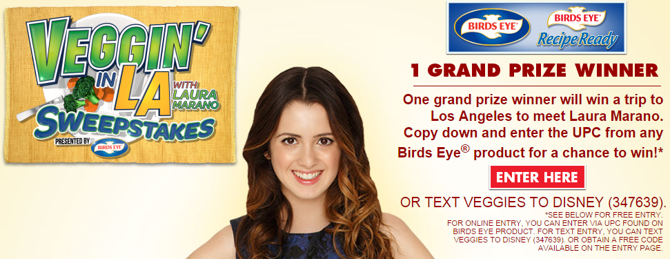 Veggin' In LA With Laura Marano Sweepstakes presented by Birds Eye