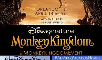 Disneynature Monkey Kingdom & All Star Vacation Homes Event!