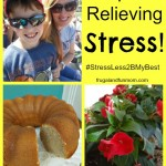 7 Tips To Relieving Stress & The Stress Less Sweepstakes! #StressLess2BMyBest