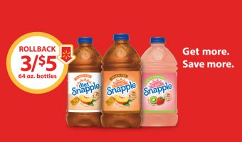3/$5 Rollback on 64 oz. Snapple Peach, Diet Peach, and Kiwi Strawberry ONLY at Walmart!