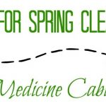 Tips For Spring Cleaning A Medicine Cabinet!