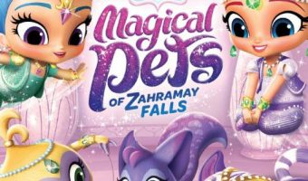 Shimmer and Shine Magical Pets of Zahramay Falls DVDout NOW!