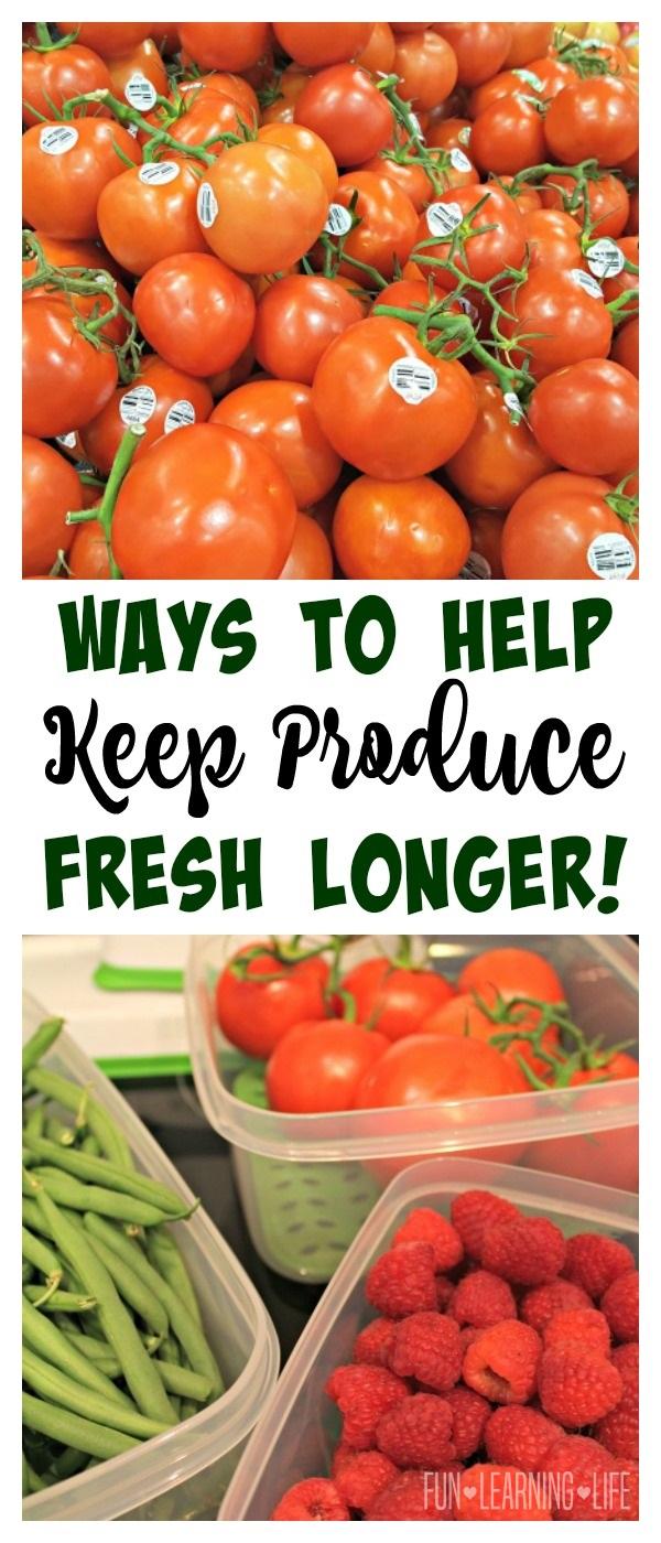 Ways To Help Keep Produce Fresh Longer!