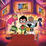 TEEN TITANS GO! TO THE MOVIES in theaters July 27th, 2018!