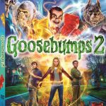 GOOSEBUMPS 2 IS NOW OUT ON BLU-RAY, DVD, and DIGITAL!