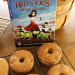 Apple Donuts Recipe and Red Shoes and the Seven Dwarfs!
